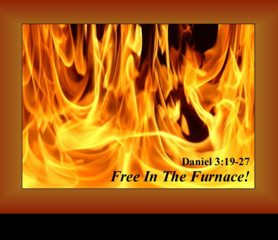 Free In The Furnace