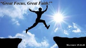 Great Focus Great Faith Poster