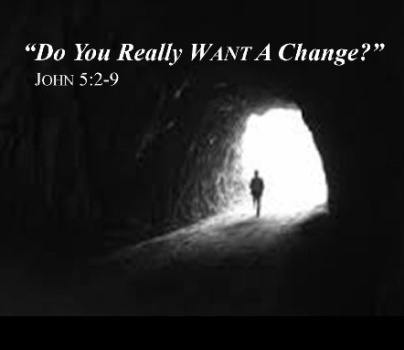 Do You Really Want A Change?