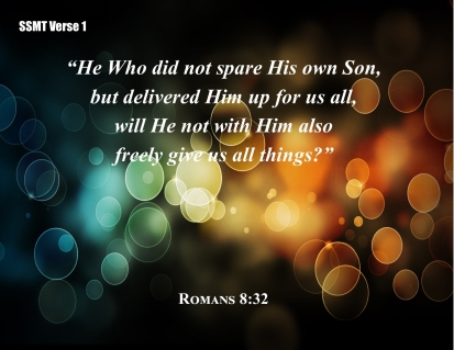Here's My Commentary on Romans 8:32!
