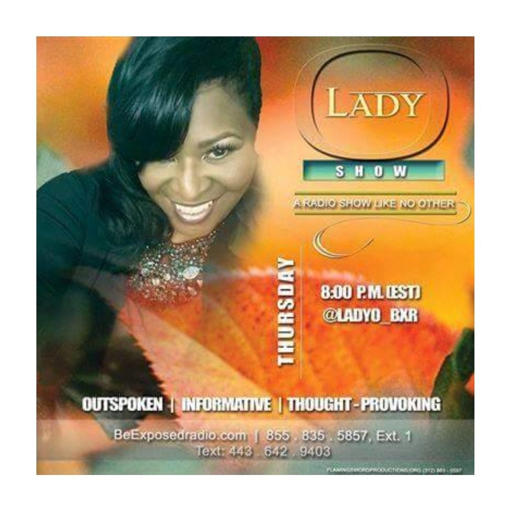Listen To 'The Lady O Show' On Be Exposed Radio!