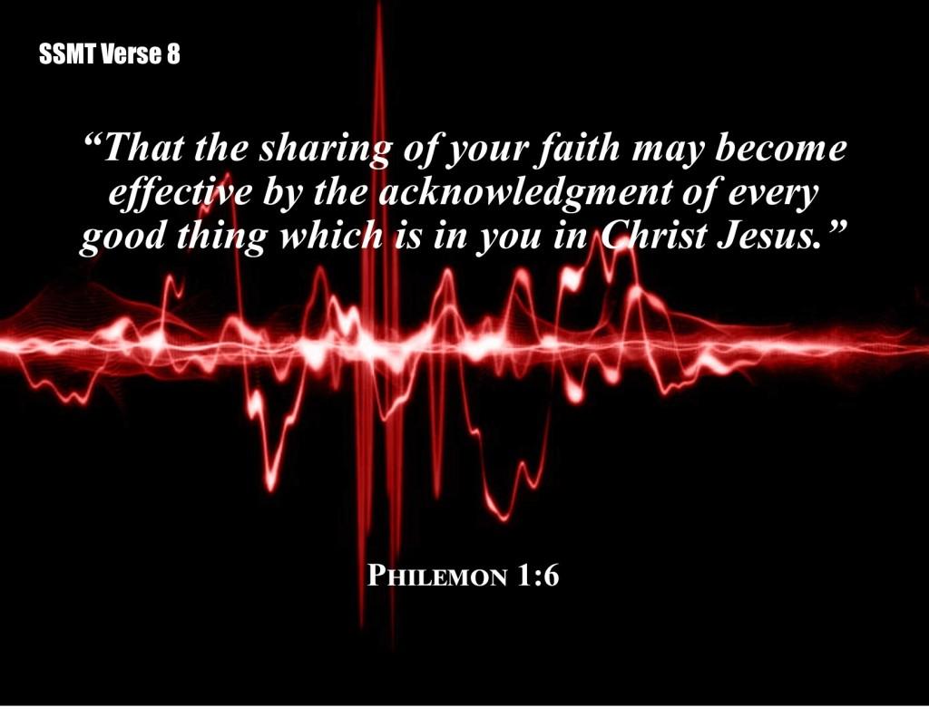 SSMT Verse #8 Philemon 1:6